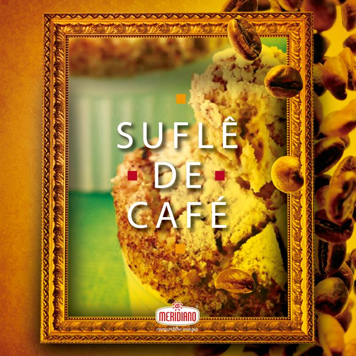 Suflê de Café Meridiano