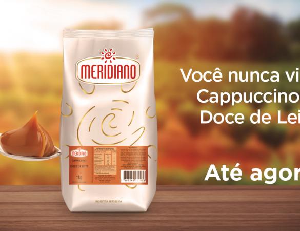 CAPPUCCINO MERIDIANO GANHA NOVO SABOR